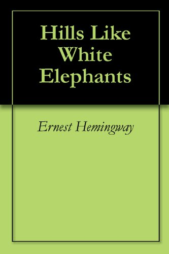 Ernest Hemingway - Hills Like White Elephants Audiobook Free