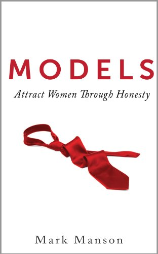 Attract Women Through Honesty by Manson Mark