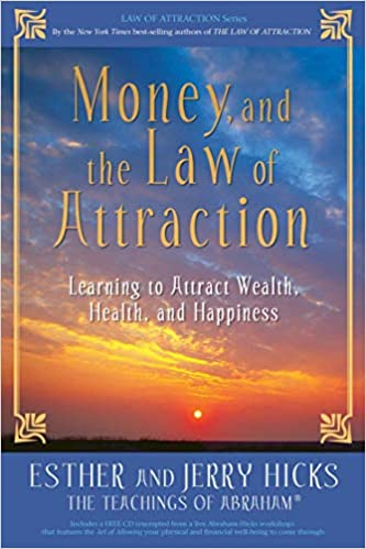 Esther Hicks, Jerry Hicks - Money, and the Law of Attraction Audiobook Free