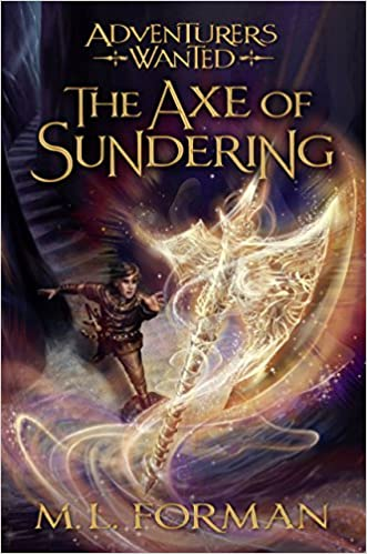 M. L. Forman - The Axe of Sundering Audiobook Free