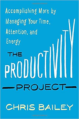 Chris Bailey - The Productivity Project Audiobook