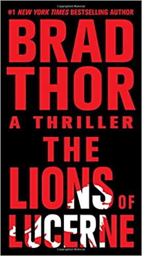 Brad Thor - The Lions of Lucerne Audiobook Free