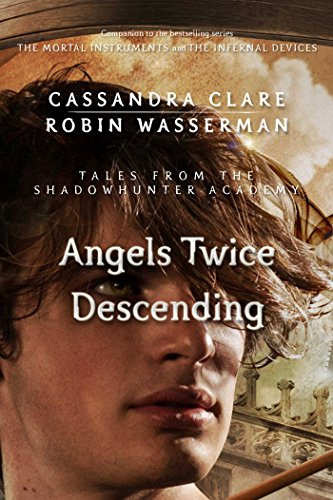 Cassandra Clare, Robin Wasserman - Angels Twice Descending Audiobook