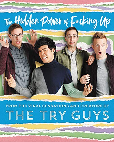 The Try Guys - The Hidden Power of F*cking Up Audiobook Free