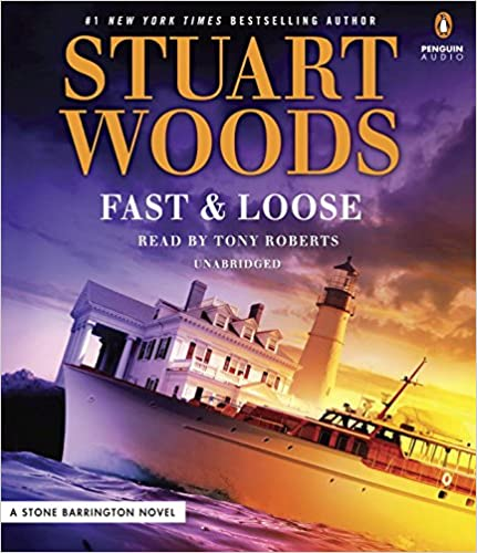 Stuart Woods - Fast and Loose Audiobook Free Online
