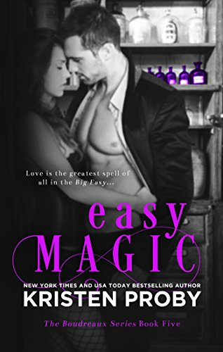 Easy Magic (The Boudreaux Series Book 5) by [Proby, Kristen]