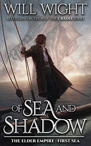 Will Wight - Of Sea and Shadow Audiobook