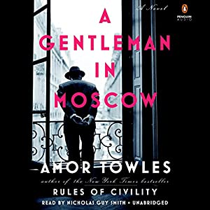 Amor Towles - A Gentleman in Moscow Audiobook