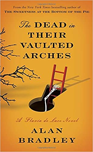 Alan Bradley - The Dead in Their Vaulted Arches Audiobook